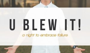 U Blew It is an effort to teach Oklahoma Christian students to embrace their failures over their successes. Online Photo.