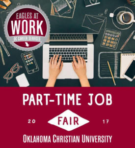 Oklahoma Christian University will host a part-time-job fair on Friday in the student center to help students find jobs during the school year.